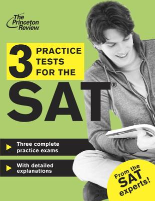 3 Practice Tests for the SAT, Princeton Review