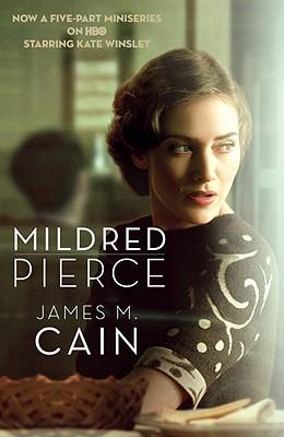 MILDRED PIERCE, JAMES M. CAIN