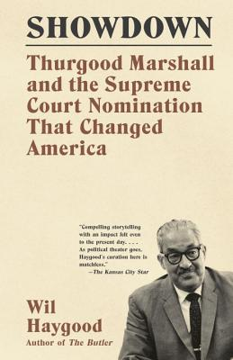 Image for Showdown: Thurgood Marshall and the Supreme Court Nomination That Changed America