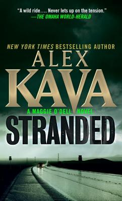 Stranded: A Maggie O'Dell Novel, Alex Kava