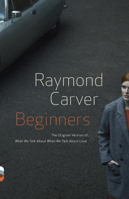 Beginners (Vintage Contemporaries), Carver, Raymond