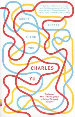 Sorry Please Thank You: Stories (Vintage Contemporaries), Yu, Charles