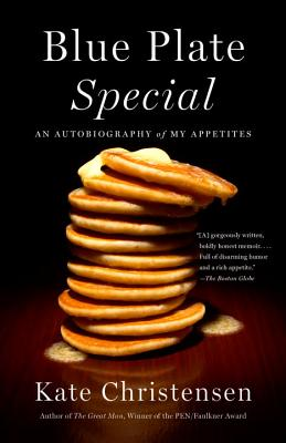 Image for Blue Plate Special: An Autobiography of My Appetites