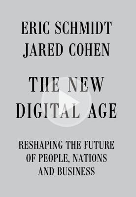 Image for The New Digital Age: Reshaping the Future of People, Nations and Business