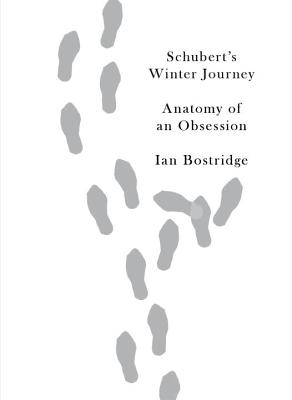 Image for Schubert's Winter Journey: Anatomy of an Obsession