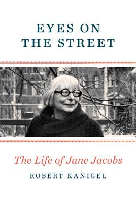 Image for EYES ON THE STREET: The Life of Jane Jacobs