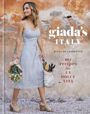 Image for Giada's Italy: My Recipes for La Dolce Vita