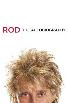 Image for Rod: The Autobiography  **SIGNED 1st Edition /1st Printing +Photo**