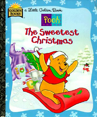 Image for The Sweetest Christmas (Disney's Pooh)