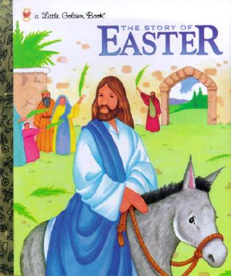 Image for The Story of Easter (Little Golden Book)