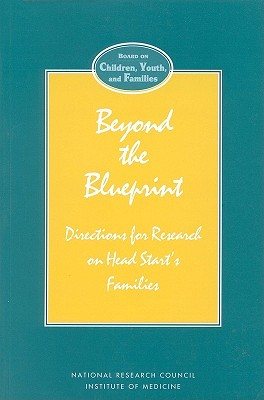Image for Beyond the Blueprint: Directions for Research on Head Start's Families