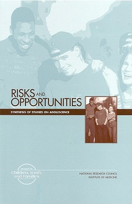 Image for Risks and Opportunities: Synthesis of Studies on Adolescence