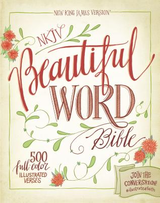 """Image for """"''NKJV, Beautiful Word Bible, Hardcover, Red Letter Edition: 500 Full-Color Illustrated Verses''"""""""