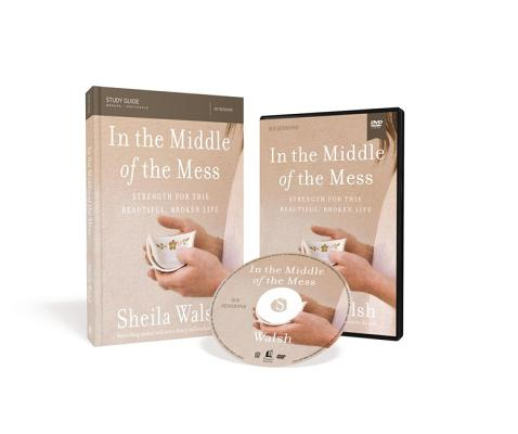 Image for In the Middle of the Mess Study Guide with DVD: Strength for This Beautiful, Broken Life
