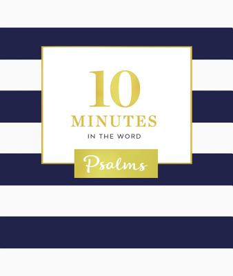 Image for 10 Minutes in the Word: Psalms