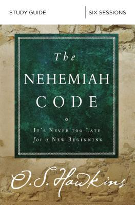 Image for The Nehemiah Code Study Guide: It's Never Too Late for a New Beginning