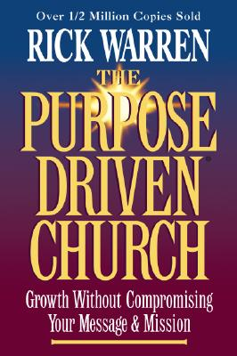 Image for The Purpose Driven Church