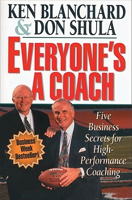 Image for EVERYONE'S A COACH  Five Business Secrets for High-Performance Coaching