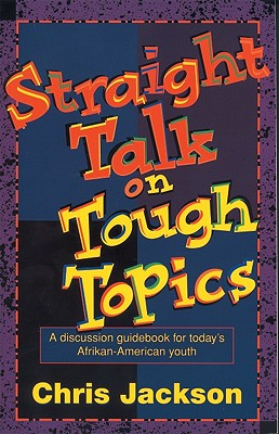 Image for Straight Talk on Tough Topics