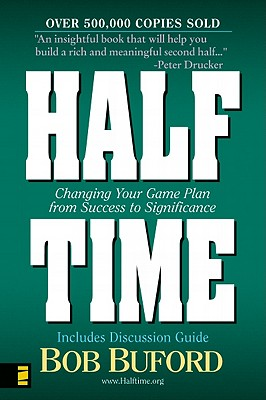 Image for Halftime : Changing Your Game Plan from Success to Significance