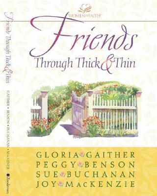 Image for Friends Through Thick and Thin