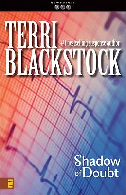 Shadow of Doubt (Newpointe 911 Series #2), Blackstock, Terri