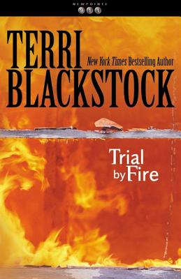 Trial by Fire, Blackstock, Terri