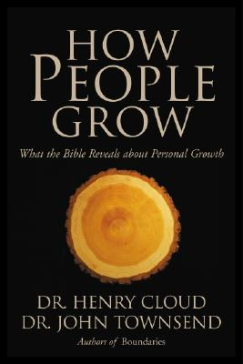Image for How People Grow: What the Bible Reveals about Personal Growth