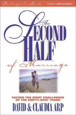 Image for Second Half of Marriage Participant's Guide, The