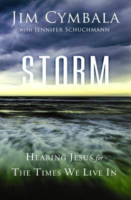Image for Storm: Hearing Jesus for the Times We Live In