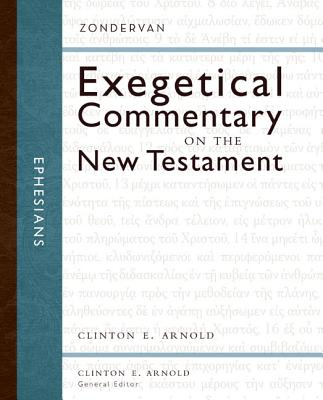 Image for ZEC Ephesians (Zondervan Exegetical Commentary on the New Testament)