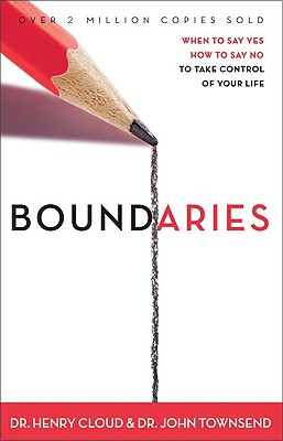 Image for Boundaries: When to Say Yes, How to Say No - To Take Control of Your Life