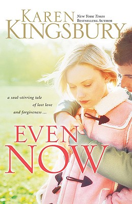 """Image for """"Even Now (Lost Love, Book 1)"""""""