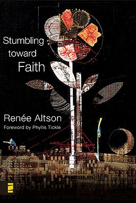 Image for Stumbling toward Faith: My Longing to Heal from the Evil That God Allowed
