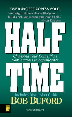 Image for Halftime: Changing Your Game Plan from Success to Significance