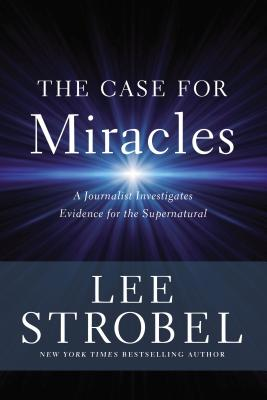 Image for The Case For Miracles
