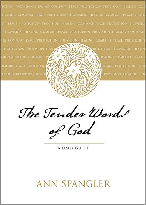 Image for The Tender Words of God: A Daily Guide