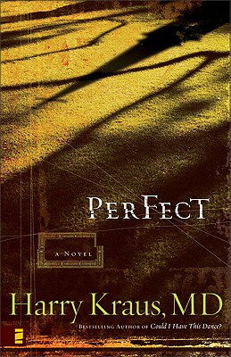 Perfect, Harry Kraus