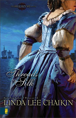 Image for Threads of Silk (The Silk House #3)