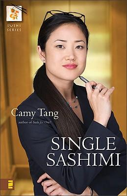 Single Sashimi (Sushi Series, Book 3), Camy Tang