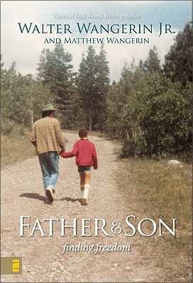 Image for Father and Son: Finding Freedom