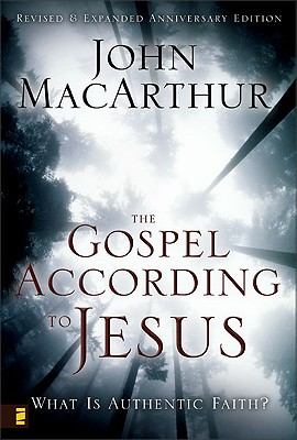 Image for The Gospel According to Jesus: What Is Authentic Faith?