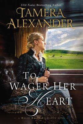 Image for TO WAGER HER HEART (BELLE MEADE PLANTATION)
