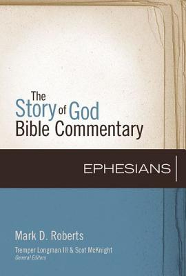 Image for Ephesians (The Story of God Bible Commentary)