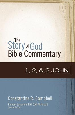 Image for 1, 2, and 3 John (The Story of God Bible Commentary)