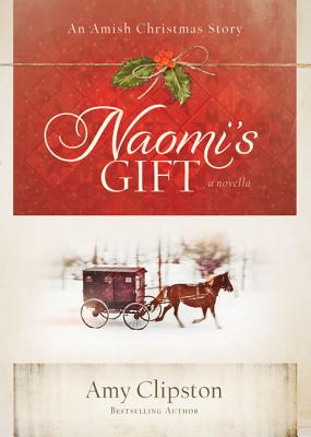 Image for Naomi's Gift: An Amish Christmas Story