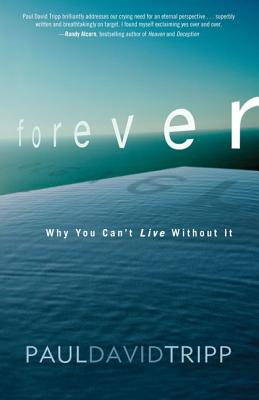 Image for Forever: Why You Can't Live Without It