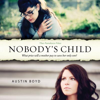 Image for Nobody's Child (The Pandora Files)