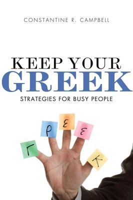 Image for Keep Your Greek: Strategies for Busy People