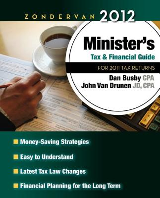 Image for Zondervan 2012 Minister's Tax and Financial Guide: For 2011 Tax Returns (Zondervan Minister's Tax & Financial Guide)